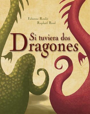 Si tuviera dos dragones_coberta.indd