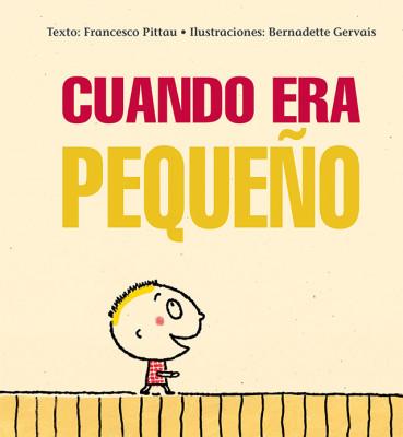 CUANDO ERA PEQUENO_Cubierta.indd