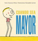 CUANDO SEA MAYOR_Cubierta.indd