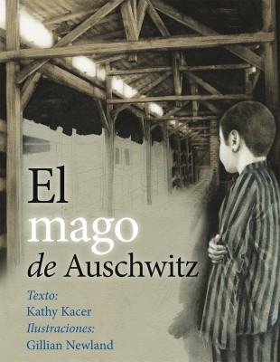 EL_MAGO_DE_AUSCHWITZ_Cubierta.indd