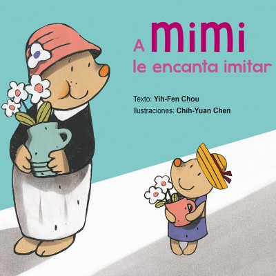 A MIMI le encanta imitar_CUBIERTA.indd