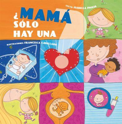 ¿MAMA SOLO HAY UNA?_Cubierta.indd