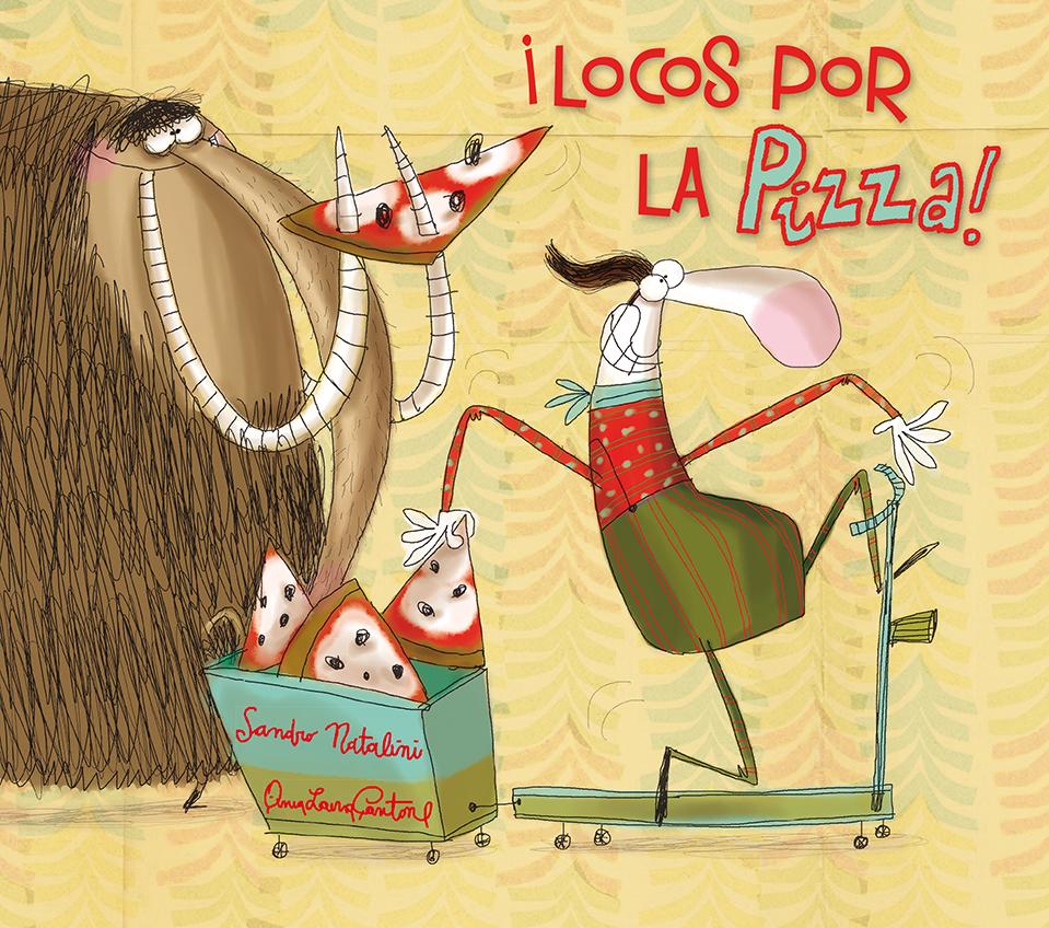 Que estás leyendo, album ilustrado, locos por la Pizza, SAndro Natalini, Anna Laura Cantone, Picarona, Obelisco, cuento infantil, libro infantil, lecturas, blogger alicante, influencer, reading blogger, solo yo, blog solo yo,