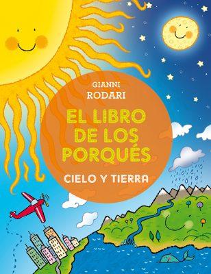 El libro de los porques-CIELO Y TIERRA_CUBIERTA.indd