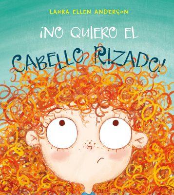 NO QUIERO EL CABELLO RIZADO_Cubierta.indd
