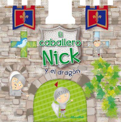 El caballero Nick y el dragón_CUBIERTA CARATULA.indd
