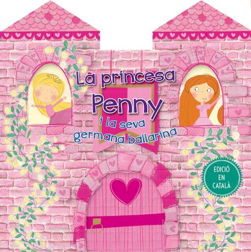 La princesa Penny i la seva germana ballarina_CARATULA.indd