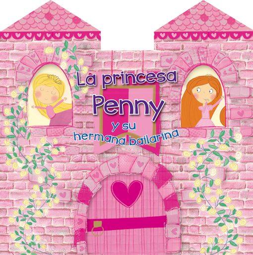 La princesa Penny y su hermana bailarina_CUBIERTA.indd