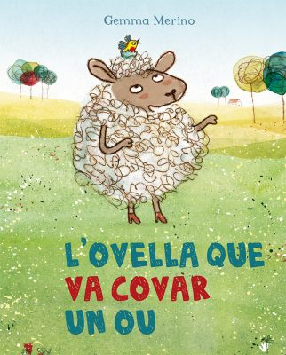 L OVELLA QUE VA COVAR UN OU_Cubierta (coedicion).indd