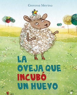 LA OVEJA QUE INCUBO UN HUEVO_Cubierta (coedicion).indd