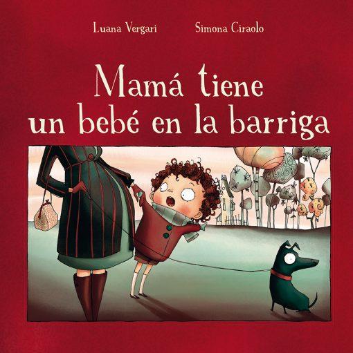 Mama tiene un bebe en la barriga_CUBIERTA.indd