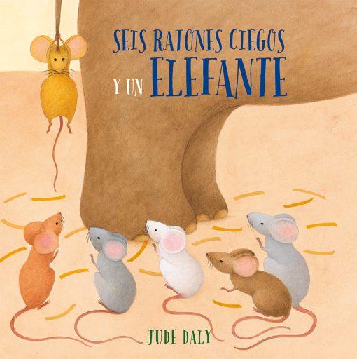 Seis ratones ciegos y un elefante_CUBIERTA.indd