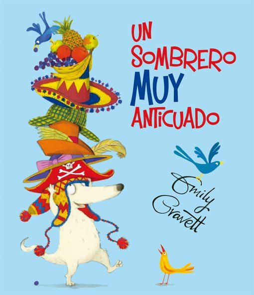 UN SOMBRERO MUY ANTICUADO_Cubierta (CMYK + UVI).indd