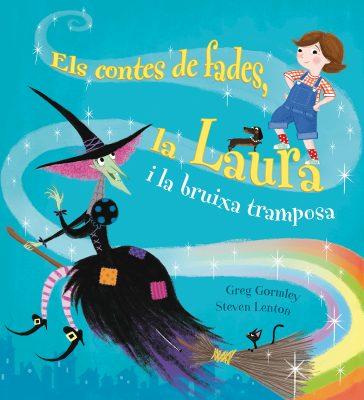 ELS CONTES DE FADES, LA LAURA I LA BRUIXA TRAMPOSA_Cubierta.indd