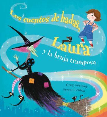 LOS CUENTOS DE HADAS-LAURA Y BRUJA TRAMPOSA_Cubierta.indd
