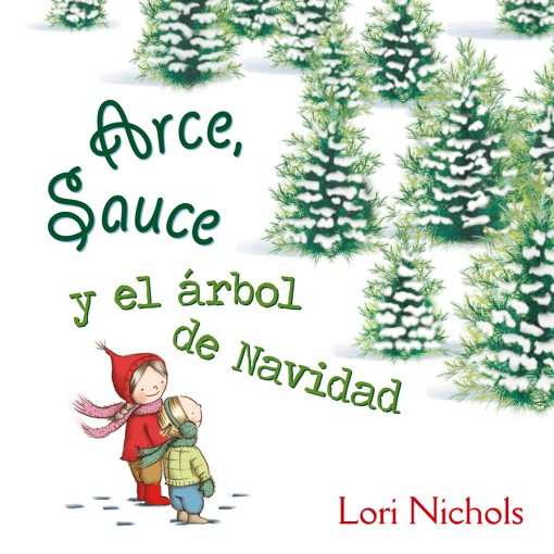 Arce Sauce y el arbol de Navidad_CUBIERTA.indd