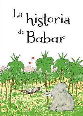 La historia de Babar_CUBIERTA.indd