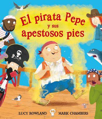 El pirata Pepe y sus apestosos pies_CUBIERTA.indd