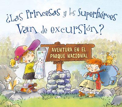 Las princesas y los superheroes van de excursion_CUBIERTA.indd