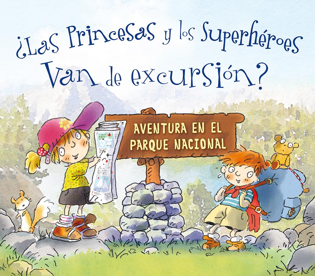 Princesas y los superhéroes van de excursión, Las